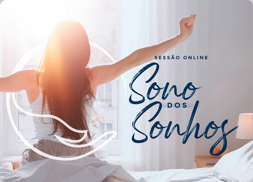 Sessão Online p Sono dos Sonhos